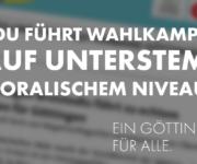 CDU führt Wahlkampf auf unterstem moralischem und politischem Niveau